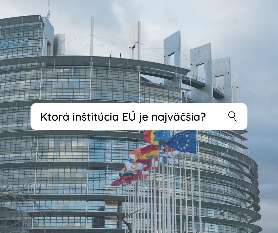 Náhľadový obrázok ku kampani Aké inštitúcie má EÚ?